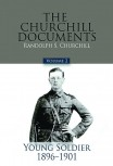 The Churchill Documents, Volume II: Young Soldier, 1896–1901
