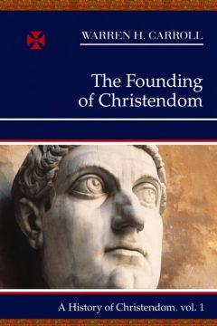 foundingofchristendom1