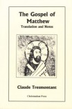 The Gospel of Matthew: Translation and Notes