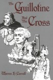The Guillotine and the Cross