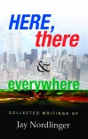 Here, There & Everywhere