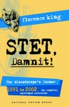 STET, Damnit!: The Misanthrope's Corner, 1991 to 2002