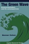 The Green Wave: Environmentalism and Its Consequences