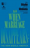 The State of Our Unions 2010: When Marriage Disappears