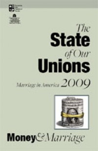 The State of Our Unions 2009: Money & Marriage