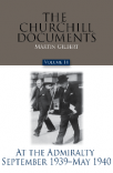 The Churchill Documents, Volume XIV: At the Admiralty, September 1939–May 1940