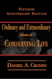 Ordinary and Extraordinary Means of Conserving Life: Fiftieth Anniversary Edition