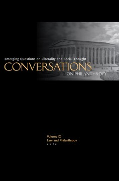 Conversations on Philanthropy, Vol. IX: Law and Philanthropy