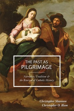 The Past as Pilgrimage