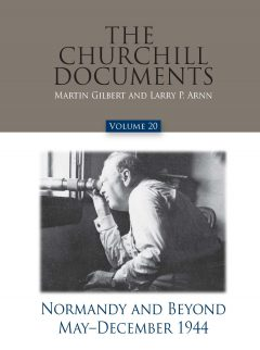 The Churchill Documents, Volume 20, Normandy and Beyond, May–December 1944