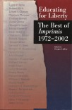 Educating for Liberty: The Best of <em>Imprimis</em>, 1972–2002