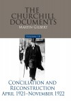The Churchill Documents, Volume X: Conciliation and Reconstruction, April 1921–November 1922