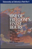One of Freedom's Finest Hours: Statesmanship and Soldiership in World War II