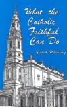 What the Catholic Faithful Can Do