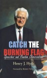 Catch the Burning Flag: Speeches and Random Observations