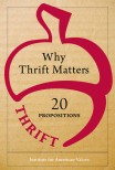 Why Thrift Matters: Twenty Propositions