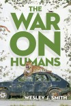 The War on Humans