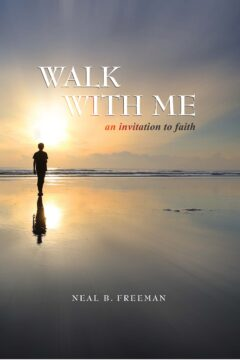 Walk with Me: An Invitation to Faith